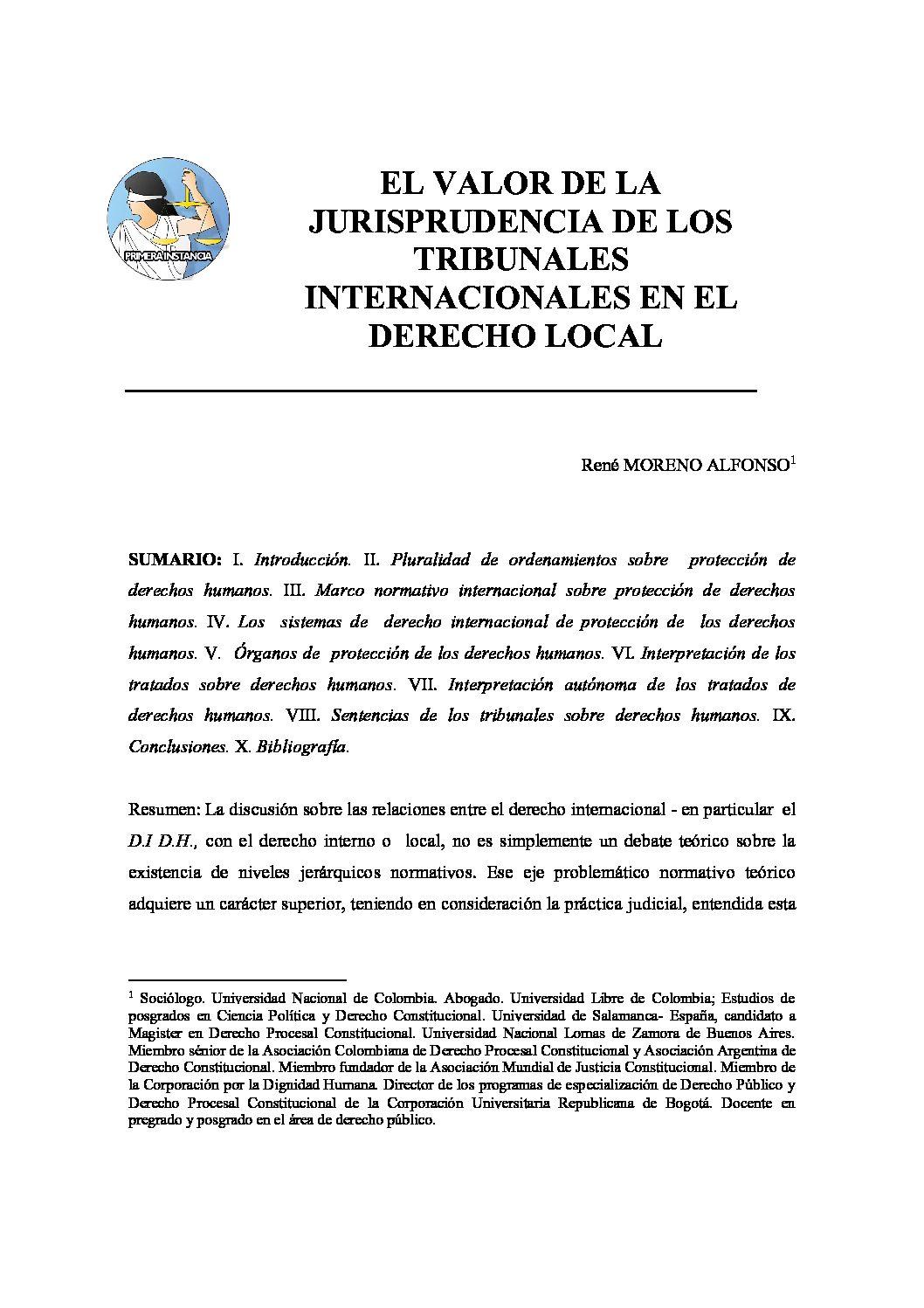 EL VALOR DE LA JURISPRUDENCIA DE LOS TRIBUNALES INTERNACIONALES EN EL DERECHO LOCAL, René Moreno Alfonso