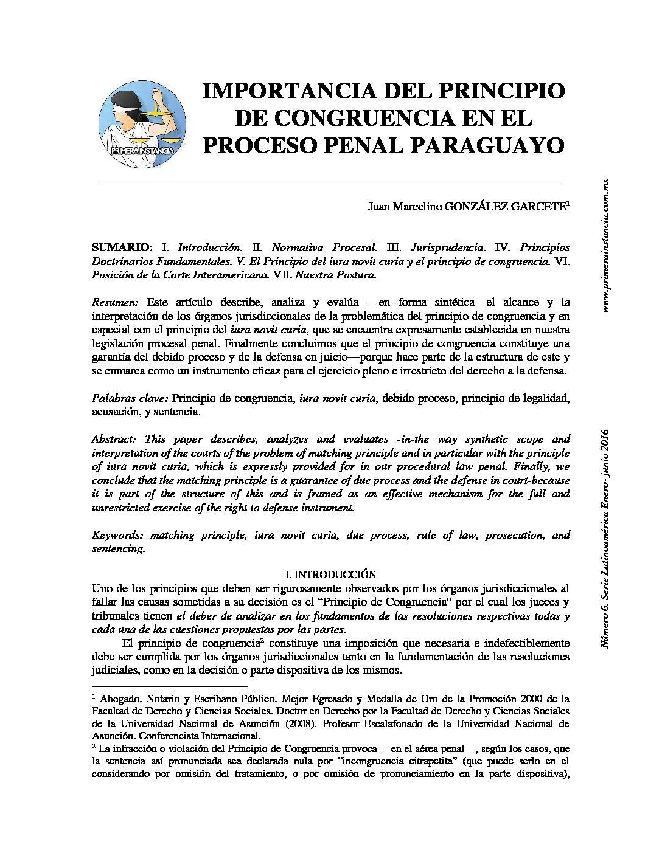 LA IMPORTANCIA DEL PRINCIPIO CONGRUENCIA EN EL PROCESO PARAGUAYO. Juan Marcelino Gónzalez Garcete
