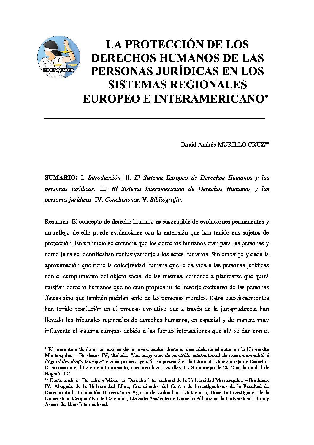 LA PROTECCIÓN DE LOS DERECHOS HUMANOS DE LAS PERSONAS JURÍDICAS EN LOS SISTEMAS REGIONALES EUROPEO E INTERAMERICANO, David Andrés Murillo Cruz