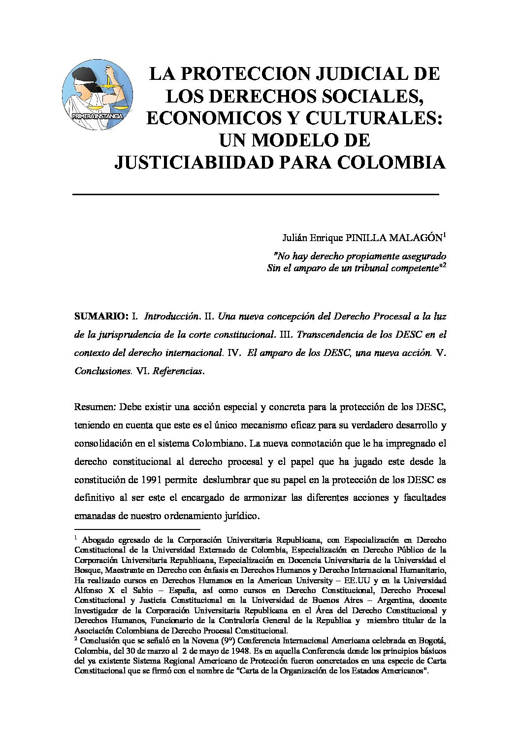 LA PROTECCION JUDICIAL DE LOS DERECHOS SOCIALES, ECONOMICOS Y CULTURALES. UN MODELO DE JUSTICIABIIDAD PARA COLOMBIA, Julián Enrique Pinilla Malagón