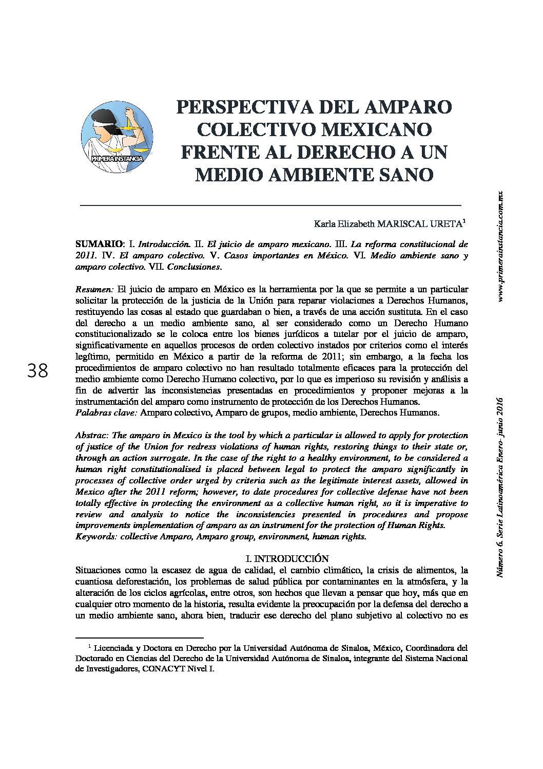 PERSPECTIVA DEL AMPARO COLECTIVO MEXICANO FRENTE AL DERECHO A UN MEDIO AMBIENTE SANO. Karla Elizabeth Mariscal Ureta