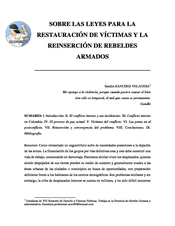 SOBRE LAS LEYES PARA LA RESTAURACIÓN DE VÍCTIMAS Y LA REINSERCIÓN DE REBELDES ARMADOS. Sandra Sánchez Velandia.
