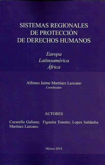 Sistemas regionales de protección de derechos humanos