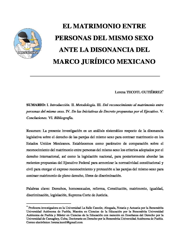 EL MATRIMONIO ENTRE PERSONAS DEL MISMO SEXO ANTE LA DISONANCIA DEL MARCO JURÍDICO MEXICANO. Lorena Tecotl Gutiérrez.