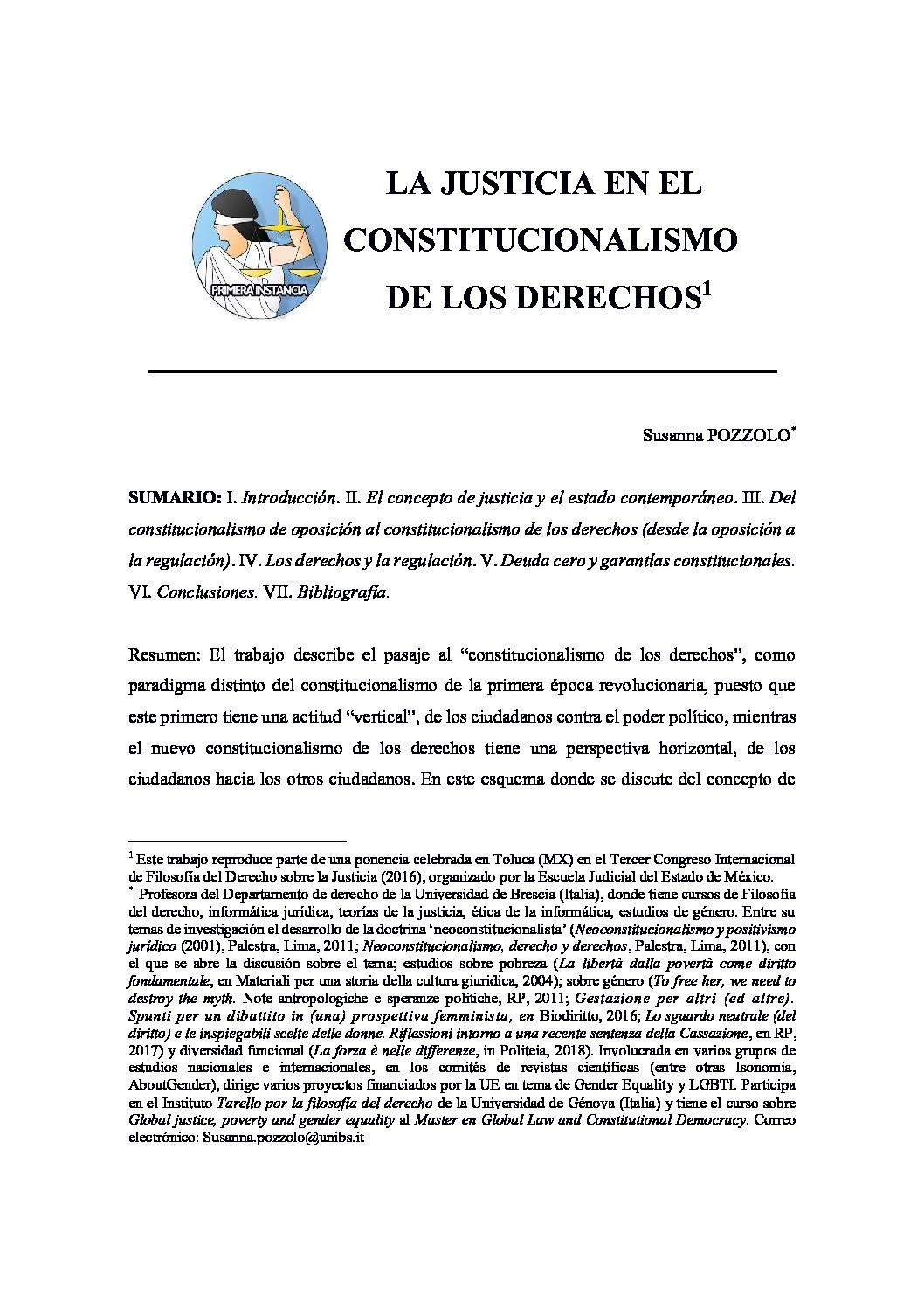 LA JUSTICIA EN EL CONSTITUCIONALISMO DE LOS DERECHOS. Sussana Pozzolo