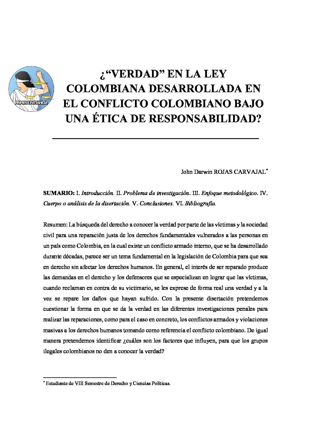VERDAD EN LA LEY COLOMBIANA DESARROLLADA EN EL CONFLICTO COLOMBIANO BAJO UNA ÉTICA DE RESPONSABILIDAD, John Darwin Rojas Carvajal