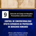 LIBRO 9 CONTROL DE CONVENCIONALIDAD.EFECTO EXPANSIVO DE PROTECCIÓN DE DERECHOS HUMANOS