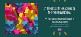 3 CONGRESO INTERNACIONAL DE DERECHO CONVENCIONAL PROGRAMA 2021